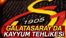 Galatasaray'da kayyum tehlikesi Var mı?