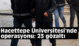 Hacettepe Üniversitesi'nde Bylock Operasyonu