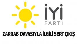 "İYİ Parti'den ""Reza Zarrab"" Mesajı"