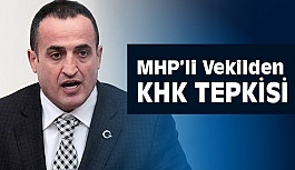 MHP'li Vekil Atila Kaya'dan KHK Tepkisi
