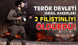 Terör Devleti İsrail Askerleri 2 Filistinliyi Öldürdü