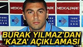 "Trabzonspor'un golcüsü Yılmaz'dan ""kaza"" açıklaması"