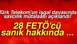 Türk Telekom'un işgal davasında savcılık mütalaası