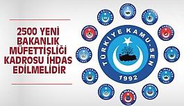"""""""2500 Yeni Bakanlık Müfettişliği Kadrosu İhdas Edilmelidir"""""""