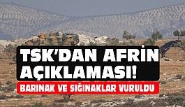Afrin açıklaması: Barınak ve Sığınaklar Vuruldu