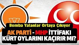 AK Parti-MHP ittifakı Kürt Oylarını Kaçırır mı?