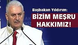 """Başbakan Yıldırım: """"Ülkemize düşmanlık edenlerin hevesini kursağında bırakacağız"""""""