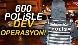 Diyarbakır'da 600 polisle Dev Operasyon