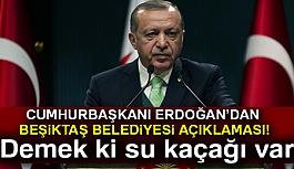 Erdoğan'dan Beşiktaş Belediye Başkanı Hazinedar Açıklaması