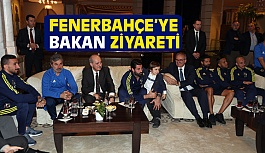 Fenerbahçe'ye Bakan Ziyareti