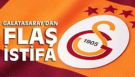 Galatasaray'da Flaş İstifa!
