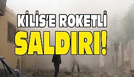 Kilis'e PKK/PYD bölgesinden roketli saldırı!