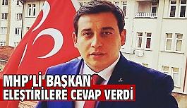 MHP Bilecik İlçe Başkanı Özkan eleştirilere cevap verdi