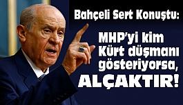 """""""MHP'yi Kürt Düşmanı Göstermek Alçaklıktır"""""""