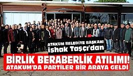 Samsun Atakum'da Partiler Bir Araya Geldi