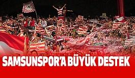 Samsunspor'a Görülmemiş Destek!