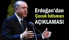 Cumhurbaşkanı Erdoğan; Böyle bir duruma asla kayıtsız kalamayız