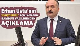 Erhan Usta'nın Uyuşturucuyla İlgili açıklamaya Samsun Valiliğinden Açıklama