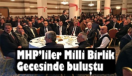 MHP'liler Milli Birlik Gecesinde buluştu