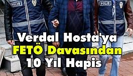 Verdal Hosta'ya FETÖ'den 10 Yıl Hapis