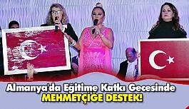 Almanya'da Eğitime Katkı Gecesinde Mehmetçiğe Destek!