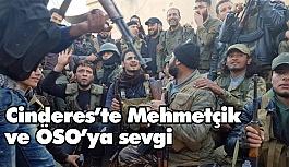 Cinderes'te Mehmetçik ve ÖSO'ya sevgi