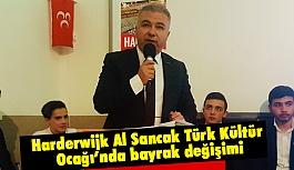 Harderwijk Al Sancak Türk Kültür Ocağı'nda bayrak değişimi