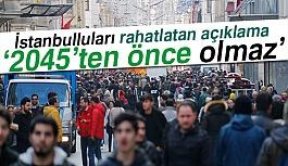 İstanbulluları rahatlatan Açıklama!