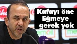 """Mehmet Özdilek: """"Kafayı öne eğmeye gerek yok"""