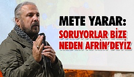 Mete Yarar: Neden Afrin'deyiz?