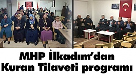 MHP İlkadım Kuran Tilaveti programı düzenledi