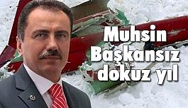 Muhsin Yazıcıoğlu ve Tam Dokuz Yıl