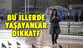 Bu illerde yaşayanlar dikkat! Yağış geliyor (8 Nisan Pazar)