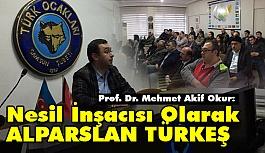 """Prof. Dr. Mehmet Akif Okur: """"Nesil İnşacısı Alparslan Türkeş"""