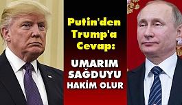 Putin'den Trump'a cevap!
