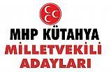 MHP'de Kütahya milletvekili Adayları Açıklandı