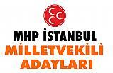 MHP İstanbul Milletvekili Adaylarının Tam Listesi