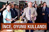 Cumhurbaşkanı Adayı Muharrem İnce Oyunu Kullandı