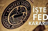 Fed'den Flaş Karar!