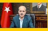 Kurtulmuş; Türkiye olarak samimi ikazlarımızı yapmak isteriz