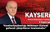 MHP Lideri Devlet Bahçeli, Kayseri Merkezli Bölge İstişare Toplantısında konuştu