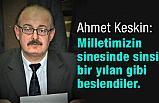 Ahmet Keskin'den 15 Temmuz Masajı
