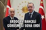 Erdoğan Bahçeli Görüşmesi Sona Erdi