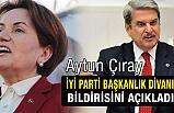 Aytun Çıray, İYİ Parti Başkanlık Divanı Bildirisi'ni açıkladı