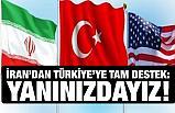 İran'dan Açıklama; Türkiye yalnız değil