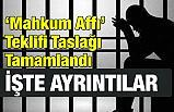 """MHP'nin """"Mahkum Affı"""" Teklifi Taslağı Tamamlandı"""