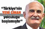 """Milletvekili Yılmaz, """"Türkiye'nin yeni cihan yolculuğu başlamıştır"""""""