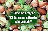 """Şemsi Bayraktar: """"Fındıkta fiyat 15 liranın altında olmamalı"""""""