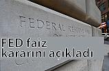 ABD Merkez Bankası(Fed) Faiz Kararını Açıkladı