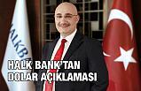 Halkbank'taki Dolar Skandalına Açıklama!
